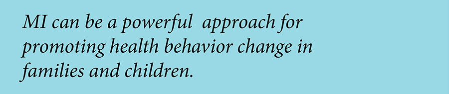 Motivational Interviewing can be a powerful approach for promoting health behavior change.